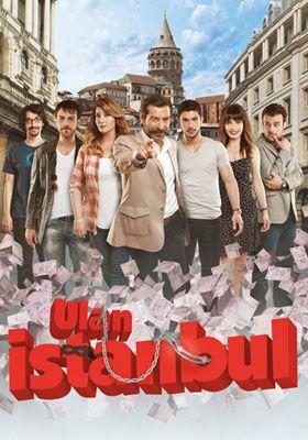 Ulan İstanbul Afişi, Afişleri, Afiş Resimleri-1