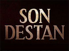 Son Destan Bitti Mi?