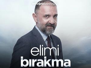 Elimi Bırakma - Ertuğrul Postoğlu - Mesut Akgün Kimdir?