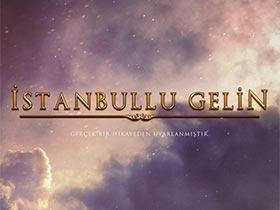 İstanbullu Gelin Bitti mi, Yayından Kaldırıldı mı, Neden? Ne Zaman Final Yapacak?