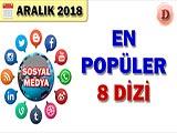 Sosyal Medyada En Popüler Diziler - 2018 Aralık