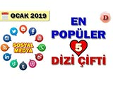 Sosyal Medyada En Popüler Dizi Çiftleri - 2019 Ocak